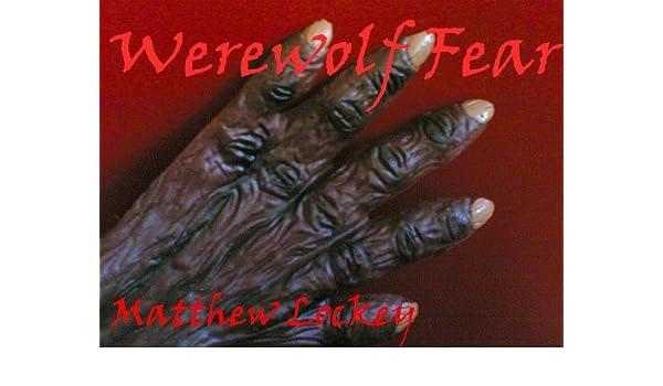 Werewolf Fear (Morgan the Monster Slayer Series Book 3)