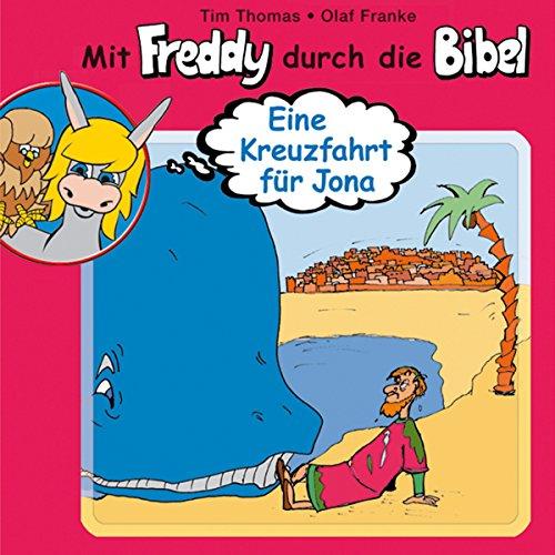 Eine Kreuzfahrt für Jona: Mit Freddy durch die Bibel 8