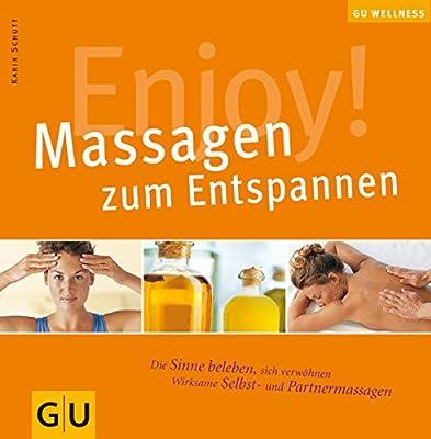 Enjoy! Massagen zum Entspannen (GU Altproduktion KGSPF)