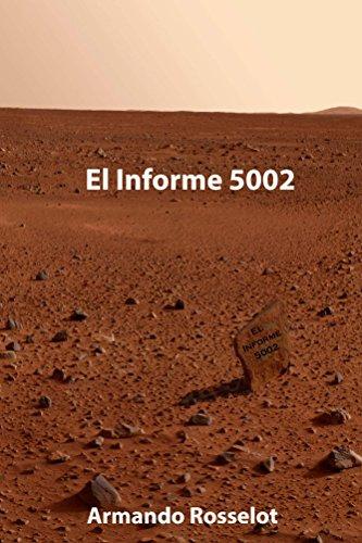 El Informe 5002 (Cuenteros al Sur del Mundo nº 5) por Armando Rosselot
