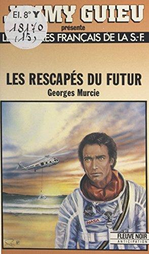 Les rescaps du futur