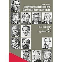 Biographisches Lexikon der Deutschen Burschenschaften / Supplement A-K
