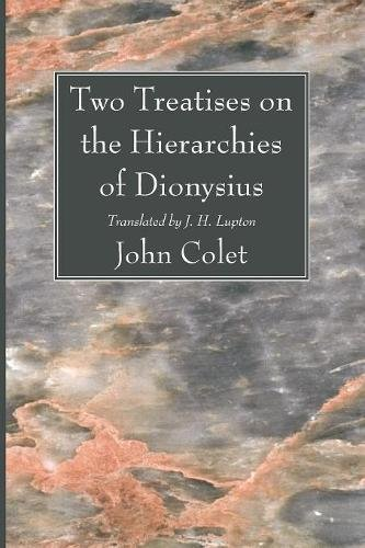Two Treatises on the Hierarchies of Dionysius
