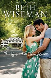 The House that Love Built by Wiseman, Beth (2013) Paperback