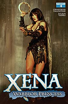Xena: Warrior Princess (2016) #6: Digital Exclusive Edition par [Valentine, Genevieve]