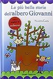 Le più belle storie dell'albero Giovanni