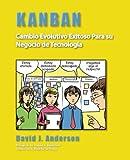Image de Kanban: Cambio Evolutivo Exitoso Para su Negocio de Tecnología