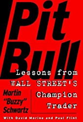 Pit Bull: Lessons from Wall Street's Champion Trader by Martin Schwartz (1998-03-24)