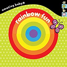 Amazing Baby Rainbow Fun! by Emma Dodd (2015-06-01)