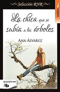 La chica que se subía a los árboles par Ana Alvarez