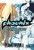 Strange Beings/Life: 9 (Phoenix (Viz))