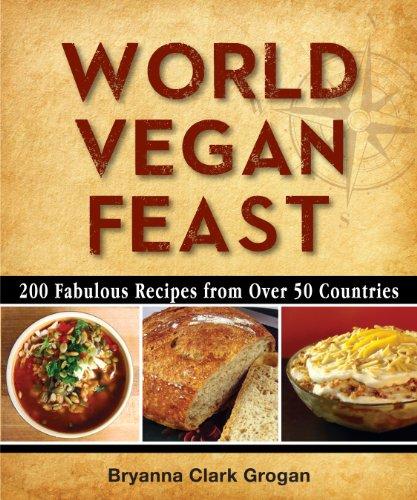 Download world vegan feast by bryanna clark grogan pdf usaid lens download world vegan feast by bryanna clark grogan pdf vegetables vegetarian cooking forumfinder Choice Image