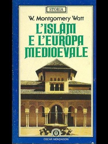 L'islam e l'Europa medioevale