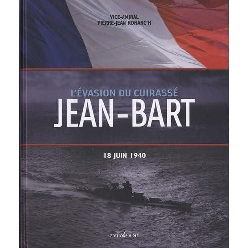 L'Evasion de cuirassé Jean-Bart : 18 Juin 1940