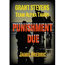 Punishment Due (Navy SEAL Grant Stevens Book 12)