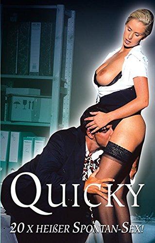 Preisvergleich Produktbild Quicky: 20 x heißer Spontan-Sex