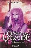 Les Chevaliers d'Emeraude, Tome 4 - La princesse rebelle