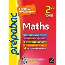 Maths 2de - Prépabac Cours & entraînement: cours, méthodes et exercices progressifs (seconde)