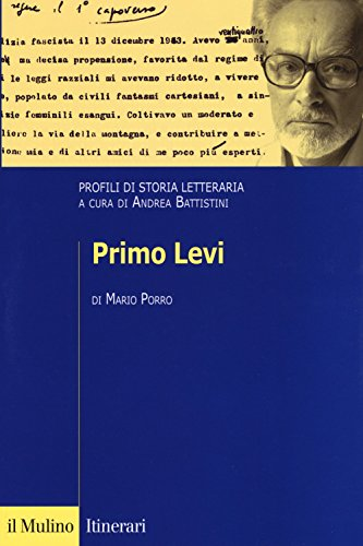 Primo Levi. Profili di storia letteraria
