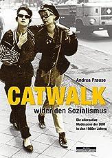 Catwalk wider den Sozialismus: Die alternative Modeszene der DDR in den 1980er Jahren