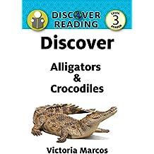 Discover Alligators & Crocodiles (Discover Reading) (English Edition)