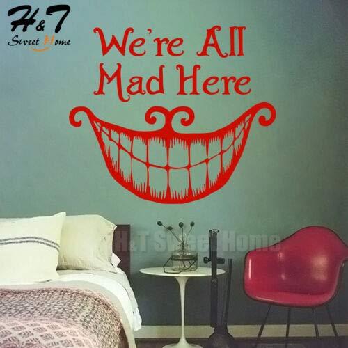 (Utopiashi Wandtattoo, Motiv: Mouth We Are All Mad Here, Vinyl, mit gruseligem Horror-Zitat 58x67cm rot)