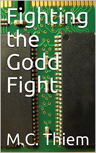 Fighting the Godd Fight (English Edition)