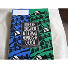 Religious Education in the Small Membership Church/With Chart