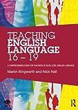 Teaching English Language 16 - 19 (National Association for the Teaching of English NATE)