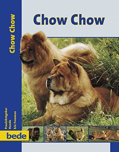 PraxisRatgeber Chow Chow. by Eric Freeman (2003-10-31)