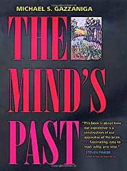 The Mind's Past by Michael S Gazzaniga (2000-10-03)