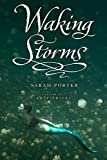 Waking Storms (Lost Voices Trilogy (Hardcover))