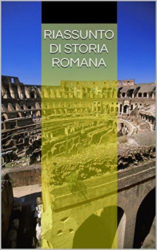 Riassunto di Storia Romana: Dall'Italia preromana al potere di Teodosio Magno