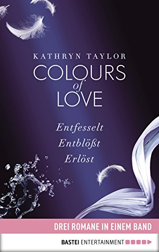 Colours Of Love Entfesselt Pdf