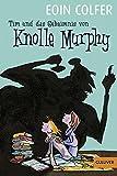 Tim und das Geheimnis von Knolle Murphy (Band 1): Roman (Gulliver) bei Amazon kaufen