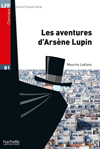 LFF B1 - Les Aventures dArsène Lupin (ebook) (French Edition ...