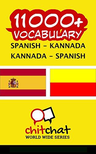 11000+ Spanish - Kannada Kannada - Spanish Vocabulary por Jerry Greer