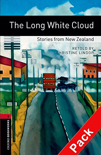 Oxford Bookworms Library: Oxford Bookworms 3. The Long White Cloud. Stories from New Zealand CD Pack: 1000 Headwords