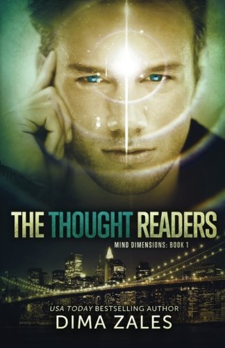 The Thought Readers (Mind Dimensions Book 1) (Volume 1) by Dima Zales (2014-10-02)