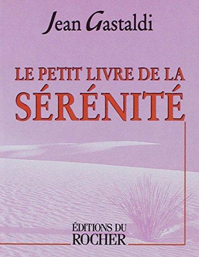 Le Petit Livre de la sérénité