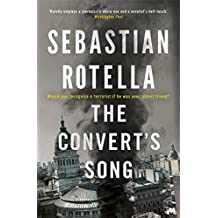 The Convert's Song by Sebastian Rotella (2016-01-14)