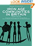 Iron Age Communities In Britain