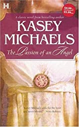 The Passion of an Angel (Hqn Romance) by Kasey Michaels (2007-08-05)