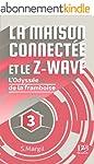 La maison connect�e et le Z-Wave - L'...