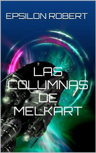 Las Columnas de Melkart (El Dios Llorón nº 2) par  Epsilon Robert