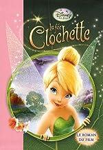 La fée Clochette - Le roman du film de Various authors
