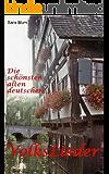 Die schönsten alten deutschen VOLKSLIEDER  -  EBOOK (Die schönsten alten deutschen... 2)