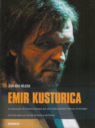 Emir Kusturica: Le renouveau du cinéma baroque qu...