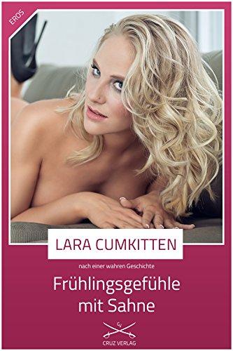 Frühlingsgefühle mit Sahne: Eine Story von Lara CumKitten