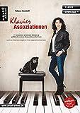 Klavier-Assoziationen: 11 romantisch-emotionale Balladen & gefühlvoll-moderne Kompositionen für Piano, leicht bis mittelschwer arrangiert (inkl. Download). Klavierstücke. Klaviernoten.